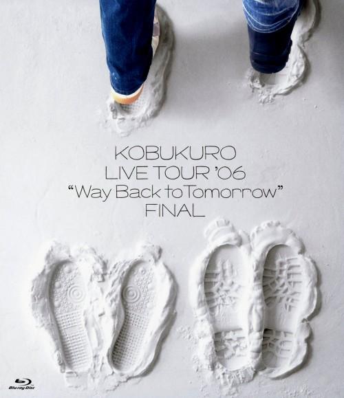 【中古】コブクロ/LIVE TOUR 06 Way Back to Tomorr… 【ブルーレイ】/コブクロ