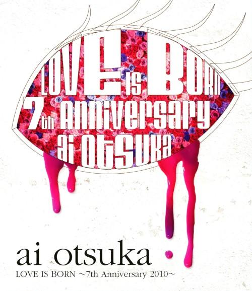 【中古】大塚愛 LOVE IS BORN 7th Anniversary 2010 【ブルーレイ】/大塚愛