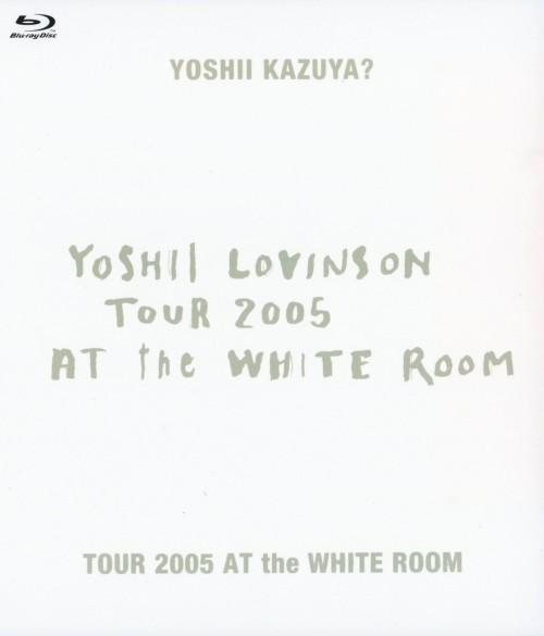 【中古】YOSHII LOVINSON/TOUR 2005 AT the WHIT… 【ブルーレイ】/YOSHII LOVINSON