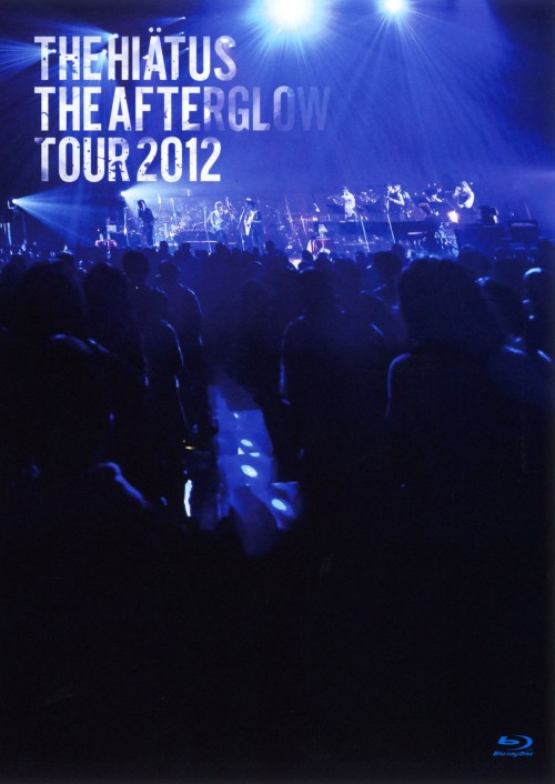 【中古】the HIATUS/The Afterglow Tour 2012 【ブルーレイ】/the HIATUS