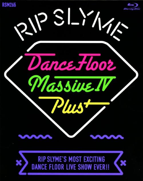 【中古】RIP SLYME/DANCE FLOOR MASSIVE IV PLUS 【ブルーレイ】/RIP SLYME