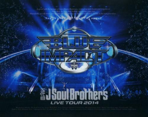 【中古】三代目 J Soul B…/LIVE TOUR 2014 BLUE… 【ブルーレイ】/三代目 J Soul Brothers
