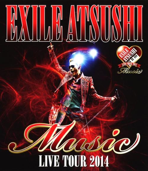 【中古】EXILE ATSUSHI LIVE TOUR 2014…ドキュメント付 【ブルーレイ】/EXILE ATSUSHI