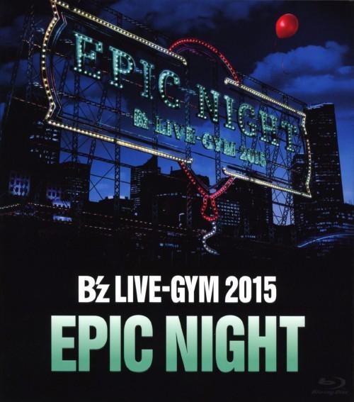 【中古】B'z LIVE-GYM 2015 -EPIC NIGHT- 【ブルーレイ】/B'z