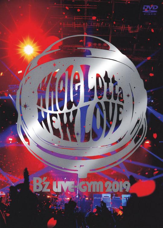 【中古】B'z LIVE-GYM 2019-Whole Lotta NEW LOVE- 【DVD】/B'z