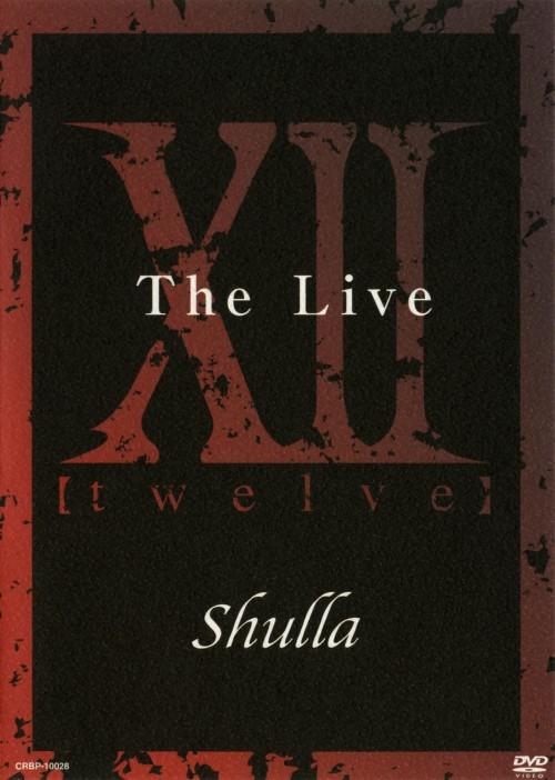【中古】Shulla/12〜twelve the live 【DVD】/Shulla