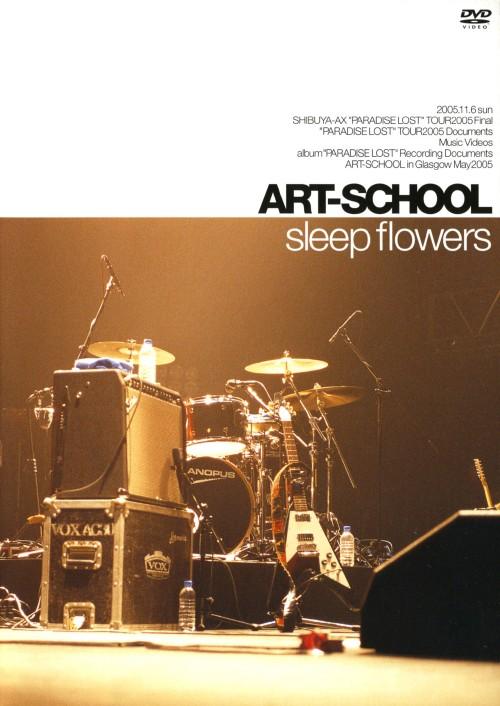 【中古】ART-SCHOOL/sleep flowers 【DVD】/ART−SCHOOL