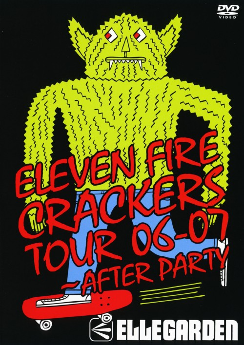【中古】ELEVEN FIRE CRACKERS TOUR 06-07 AFTER… 【DVD】/ELLEGARDEN