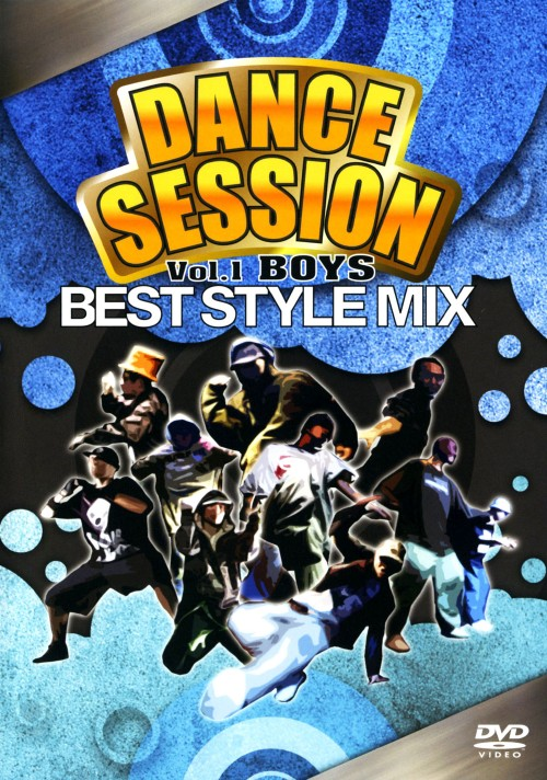 【中古】1.DANCE SESSION BEST STYLE MIX BOYS 【DVD】