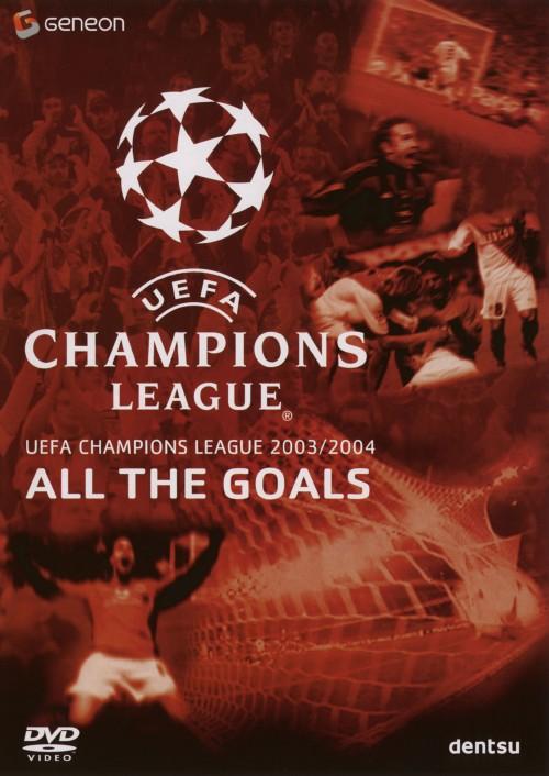 【中古】UEFAチャンピオンズリーグ2003/2004 ザ・ゴールズ