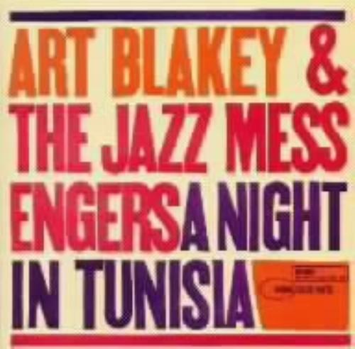 【中古】チュニジアの夜/アート・ブレイキー&ザ・ジャズ・メッセンジャーズ