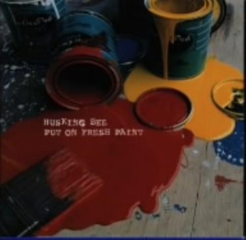 【中古】Put On Fresh Paint/HUSKING BEE