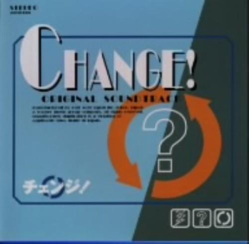 【中古】チェンジ! −オリジナル・サウンドトラック−/TVサントラ