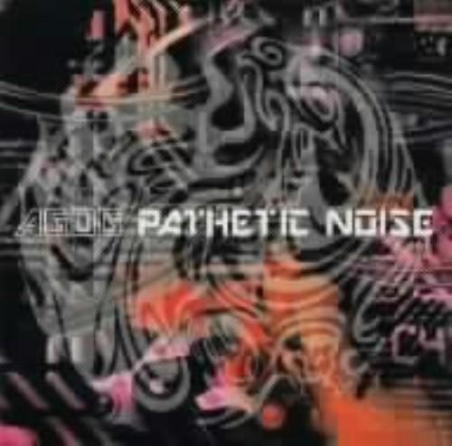 【中古】PATHETIC NOISE/AGOG