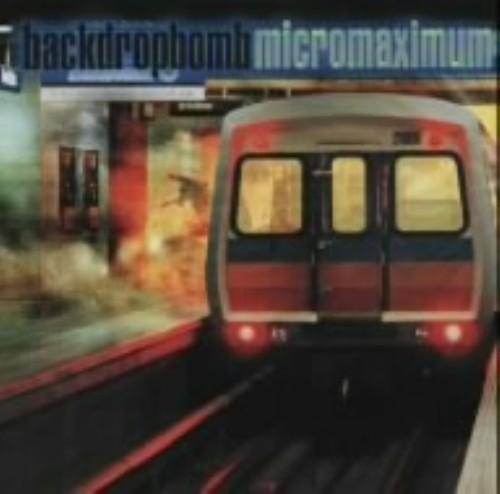 【中古】MICROMAXIMUM/BACK DROP BOMB