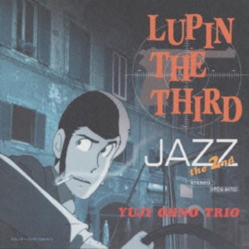 【中古】LUPIN THE THIRD「JAZZ」the 2nd/大野雄二トリオ