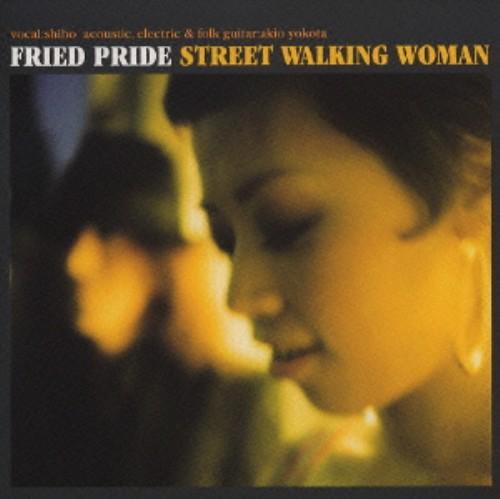 【中古】STREET WALKING WOMAN/フライド・プライド