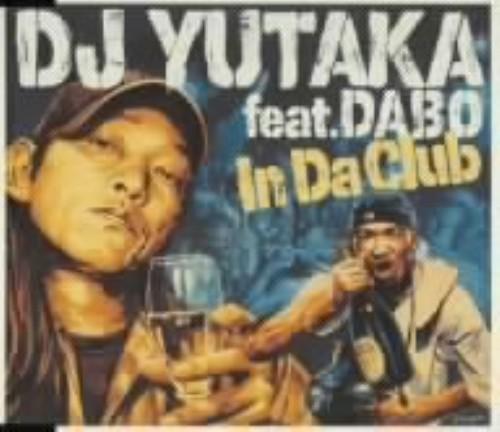 【中古】In Da Club(Bounce with Me)feat.DABO/DJ YUTAKA