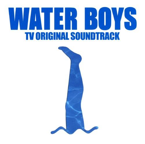 【中古】WATER BOYS−TV ORIGINAL SOUNDTRACK/TVサントラ