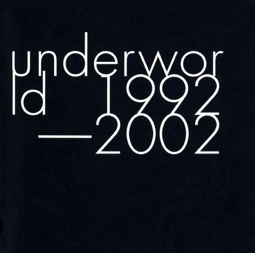 【中古】Underworld 1992−2002/アンダーワールド