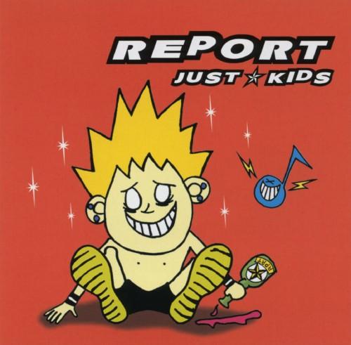 【中古】JUST KIDS/REPORT