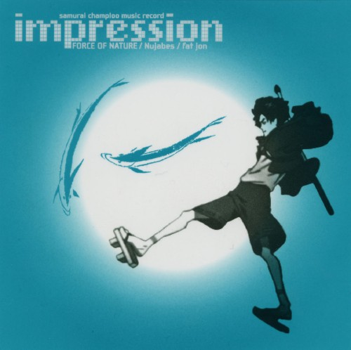 【中古】samurai champloo music record impressions/FORCE OF NATURE