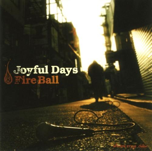 【中古】Joyful Days/FIRE BALL