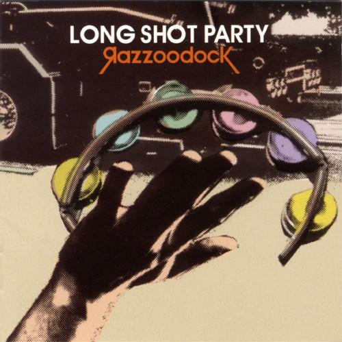 【中古】Razzoodock/LONG SHOT PARTY
