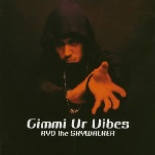 【中古】Gimmi Ur Vibes/RYO the SKYWALKER