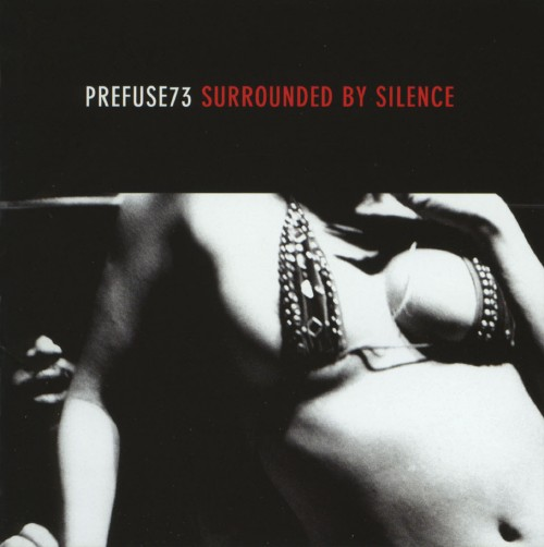 【中古】Surrounded By Silence/プレフューズ73