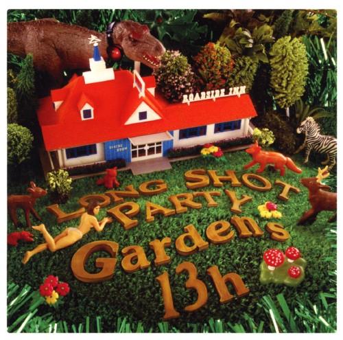 【中古】Gardens 13h/LONG SHOT PARTY
