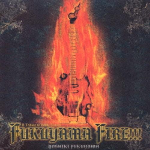 【中古】FUKUYAMA FIRE 〜A Tribute To Nekki Basara〜/福山芳樹