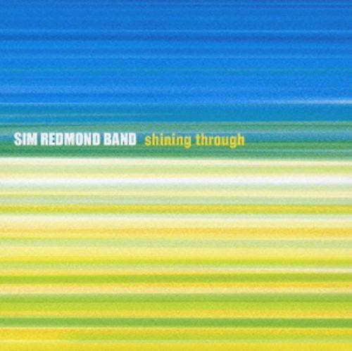 【中古】Shining Through/シム・レッドモンド・バンド
