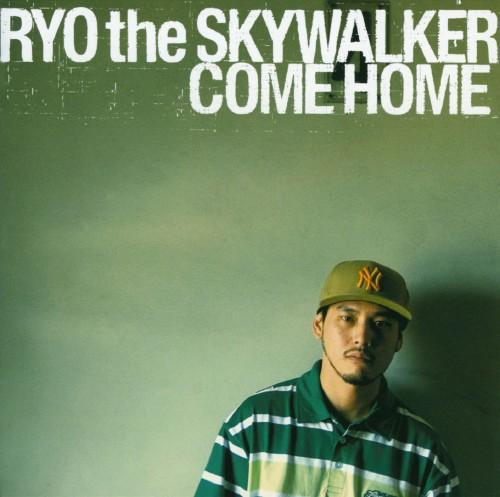【中古】COME HOME/RYO the SKYWALKER