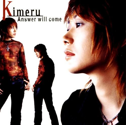【中古】Answer will come/Kimeru