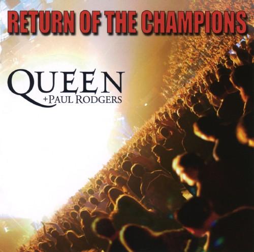 【中古】リターン・オブ・ザ・チャンピオンズ(初回限定特別価格盤)/クイーン+ポール・ロジャース