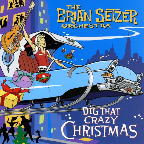 【中古】Dig That Crazy Christmas/ブライアン・セッツァー・オーケストラ