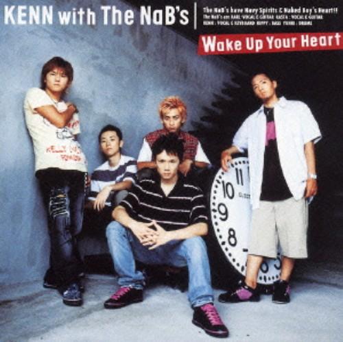 【中古】Wake Up Your Heart(初回限定盤)(DVD付)/KENN with The NaB's