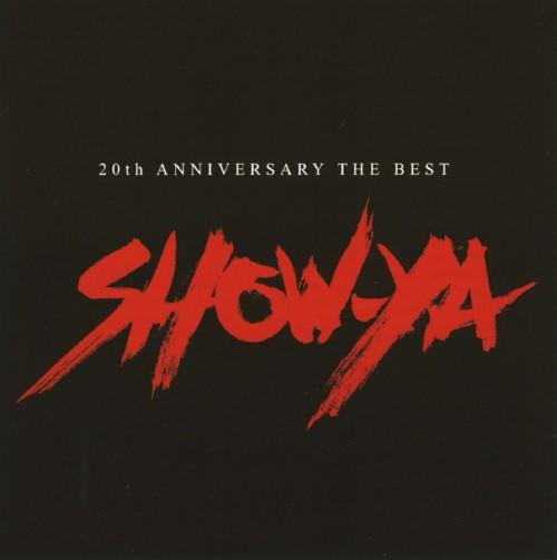 【中古】SHOW−YA THE BEST〜20th Anniversary〜/SHOW−YA