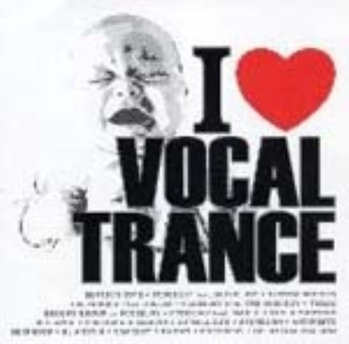 【中古】I LOVE VOCAL TRANCE/オムニバス