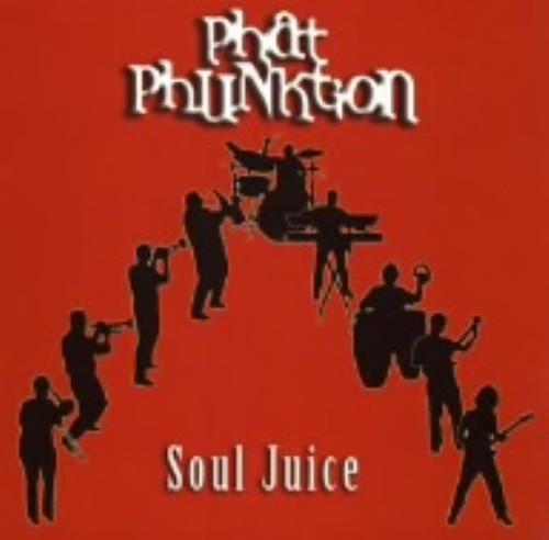 【中古】Soul Juice/PHAT PHUNKTION