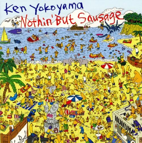 【中古】Nothin' But Sausage/横山健