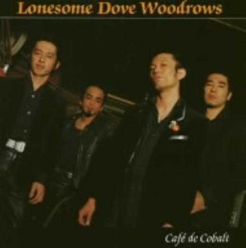 【中古】Cafe' de Cobalt/LONESOME DOVE WOODROWS