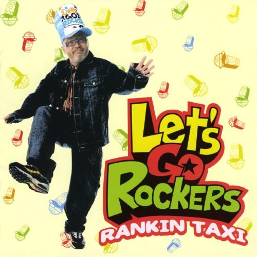 【中古】Let's Go Rockers/RANKIN TAXi