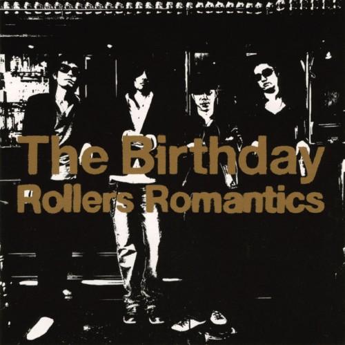 【中古】Rollers Romantics/The Birthday