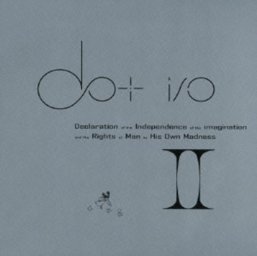 【中古】想像力の独立と自己の狂気に対する人権宣言 II/ドット・アイオー