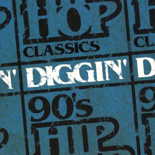 【中古】DIGGIN −90's HIP HOP CLASSICS−/オムニバス