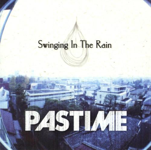 【中古】Swinging in The Rain/PASTIME
