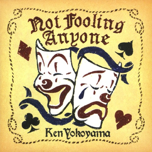 【中古】Not Fooling Anyone/Ken Yokoyama