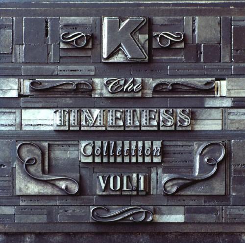 【中古】The TIMELESS Collection VOL.1(初回生産限定盤)(DVD付)/K